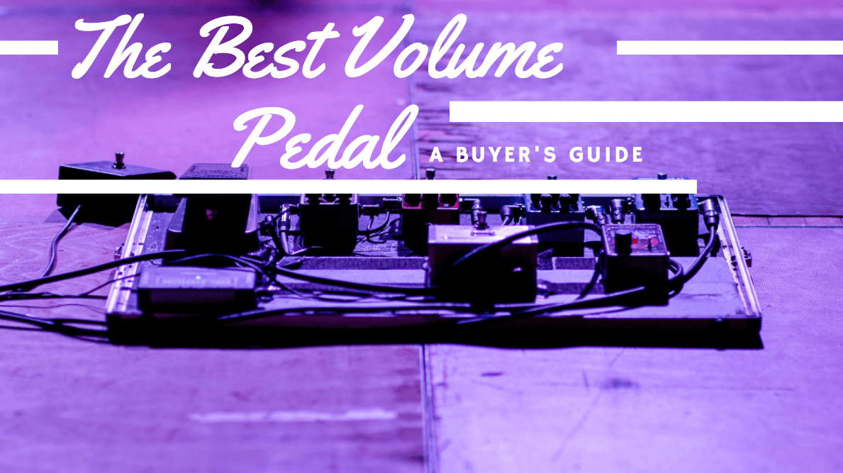The Best Volume Pedal