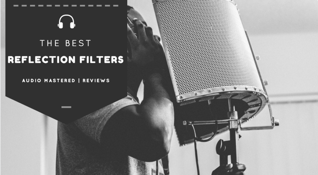 The best reflection filters