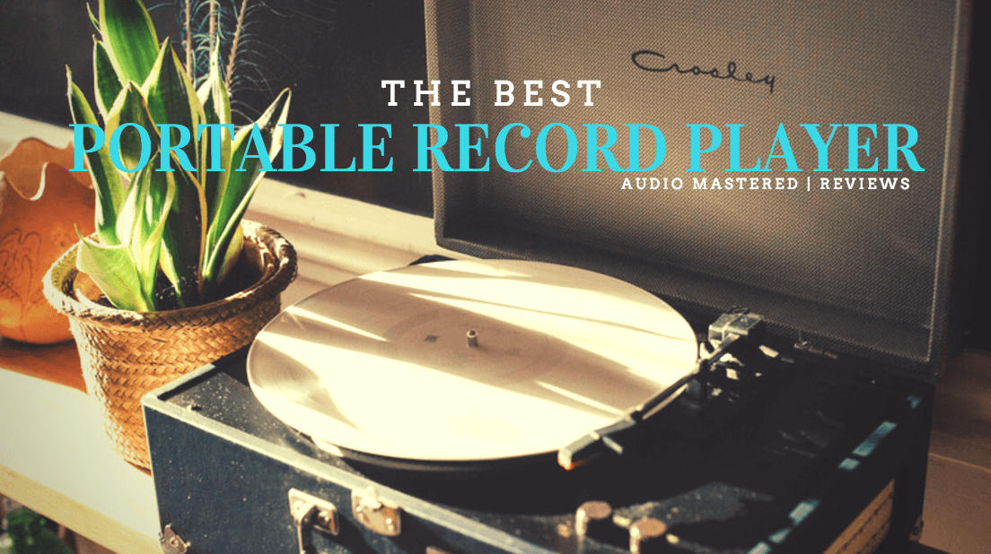 The Best Portable Record Player