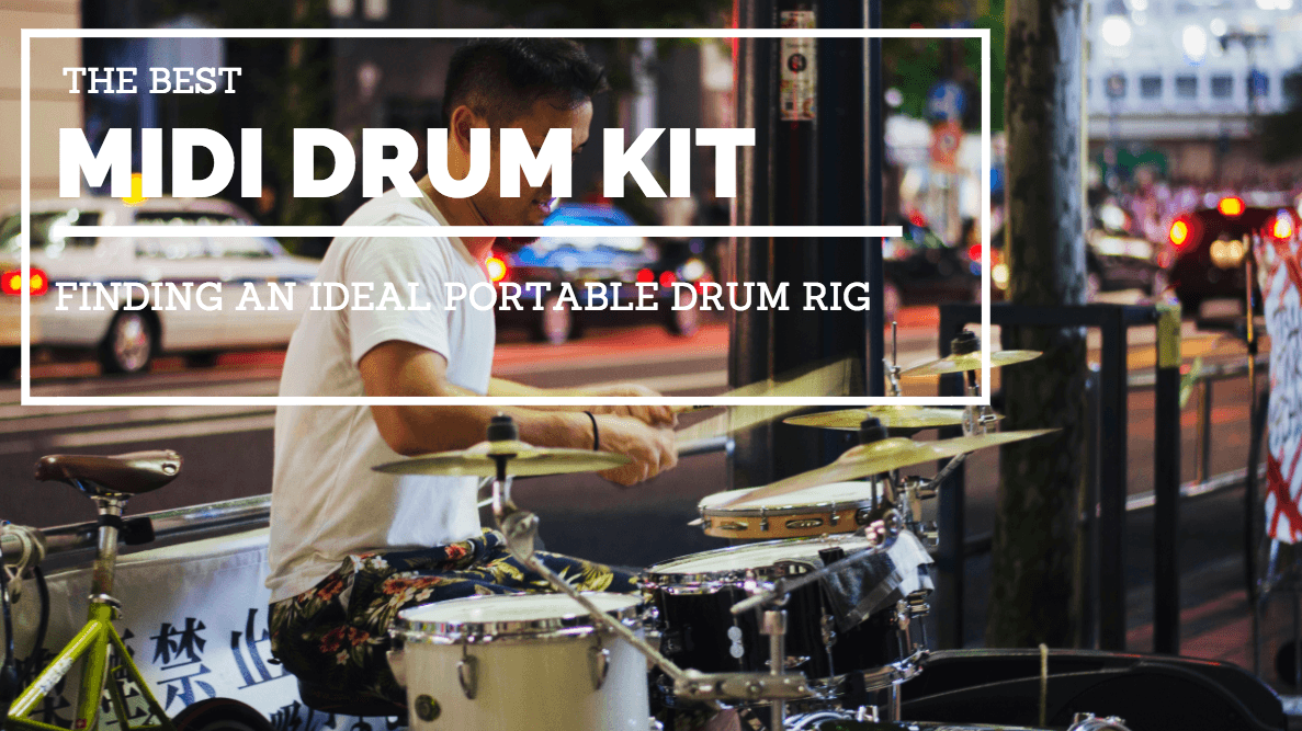 The Best Midi Drum Kit