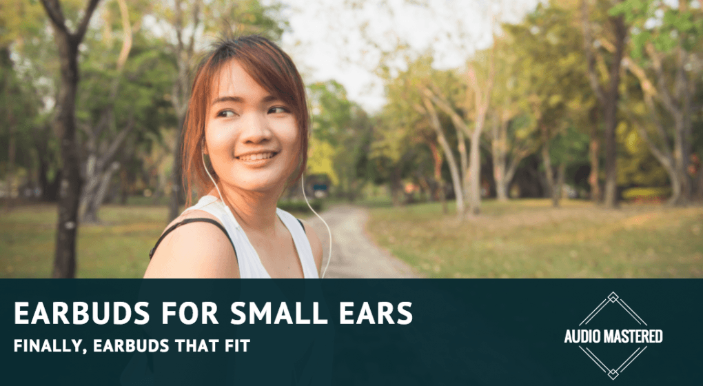 Earbuds For Small Ears