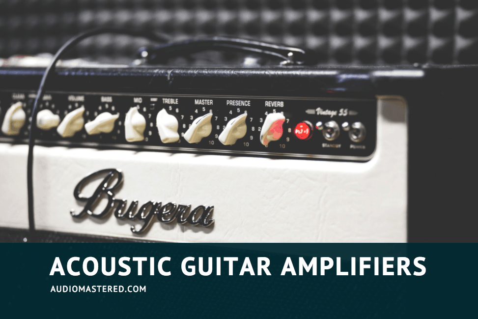 Best Acoustic Amplifiers
