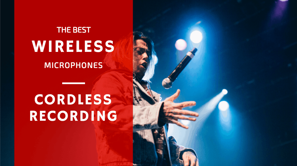 Best Wireless Microphones