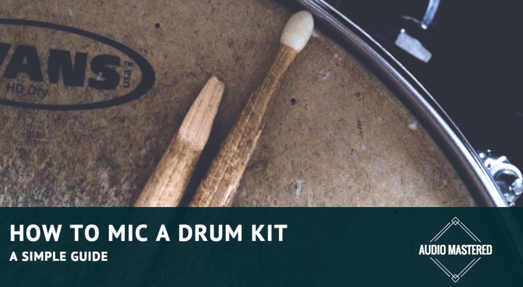 How to Mic a Drum Kit