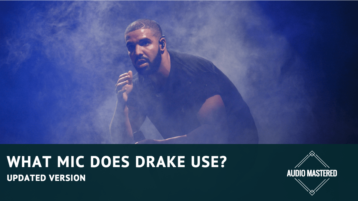 What Mic Does Drake Use