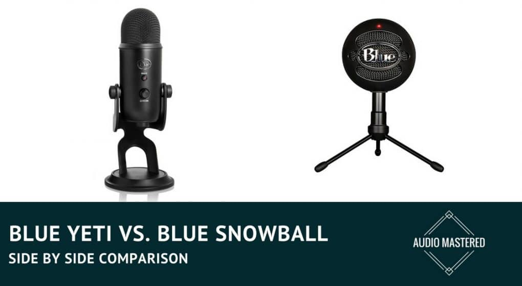 Blue Yeti Vs. Snowball