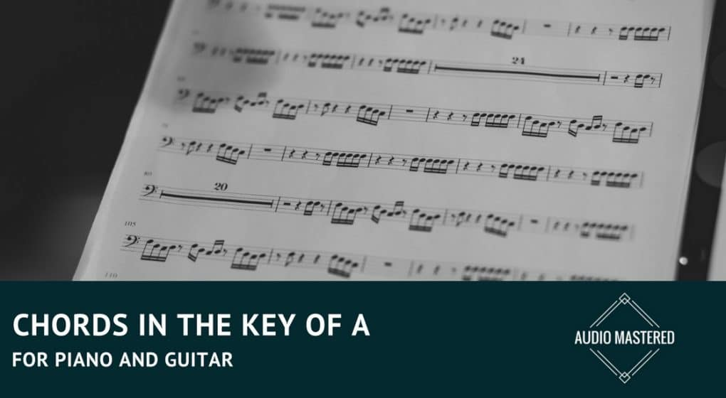 Chords In the Key Of A - Audio Mastered