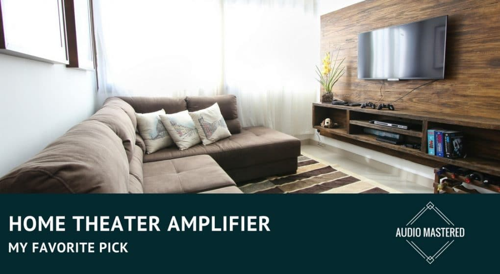 Best Amplifier For Home Theater