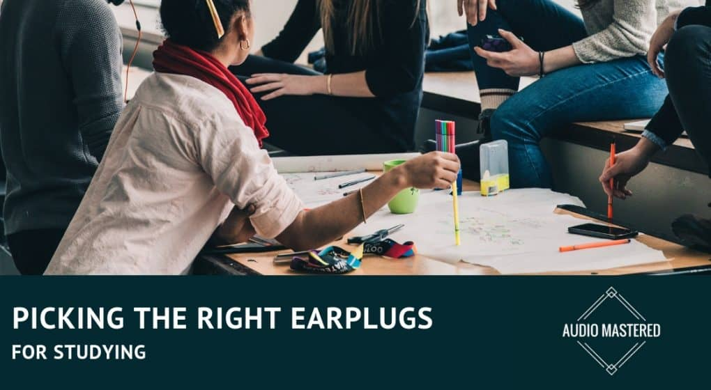 Best Earplugs For Studying